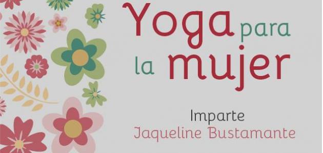 Taller de Yoga para la Mujer en Merida 1 de mayo